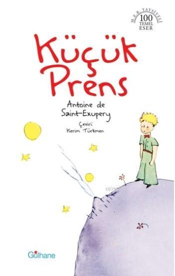Küçük Prens; M.E.B Tavsiyeli 100 Temel Eser