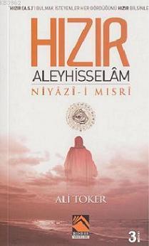 Hızır Aleyhisselam Niyaz-ı Mısri