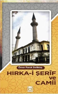 Hırka-i Şerif ve Camii