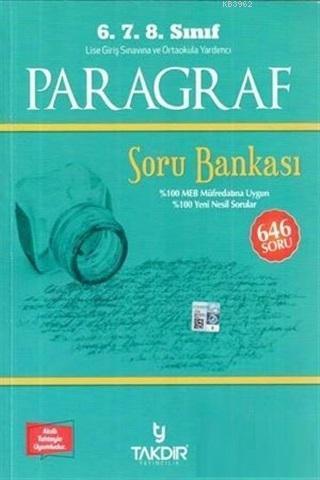 Takdir Yayıncılık 6. 7. 8. Sınıf Paragraf Soru Bankası; 646 Soru
