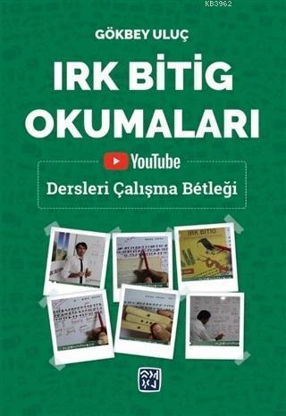 Irk Bitig Okumaları Youtube Dersleri Çalışma Betleği