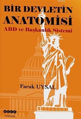 Bir Devletin Anatomisi ABD ve Başkanlık Sistemi
