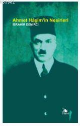 Ahmet Hâşim'in Nesirleri