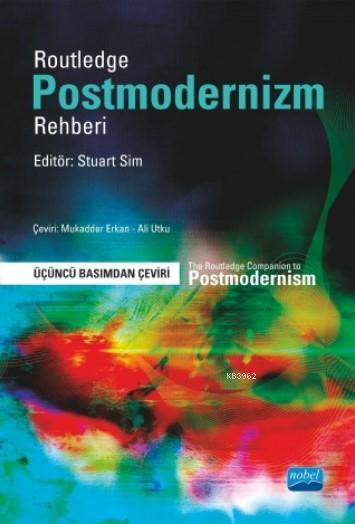 Routledge - Postmodernizm Rehberi / The Routledge Companion to Postmodernism