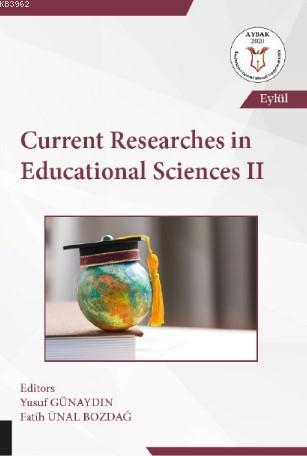 Current Researches in Educational Sciences II