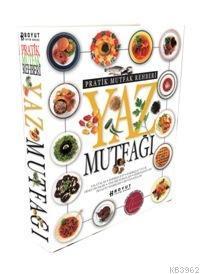 Pratik Mutfak Rehberi| Yaz  Mutfağı
