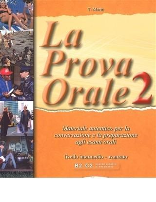 La Prova Orale 2 (İtalyanca İleri Seviye Konuşma)