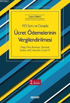 Ücret Ödemelerinin Vergilendirilmesi; Maaş, Prim, İkramiye, Tazminat, Yardım,  AGİ, Harcırah, Koronavirüs