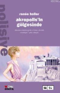 Akropolis'in Gölgesinde