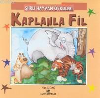 Şiirli Hayvan Öyküleri| Kaplanla Fil