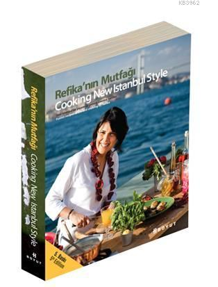 Refika'nın Mutfağı; Cooking New Istanbul Style