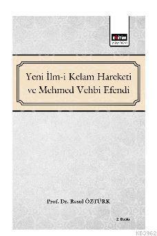 Yeni İlm-i Kelam ve Mehmed Vehbi Efendi
