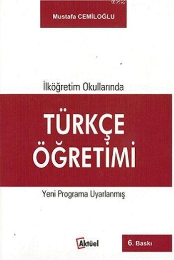 İlköğretim Okullarında Türkçe Öğretimi