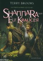 Shannara'nın Elf Kraliçesi; Shannara'nın Mirası 3