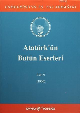 Atatürk'ün Bütün Eserleri Cilt: 9 (1920)