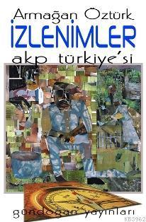 İzlenimler: AKP Türkiye'si