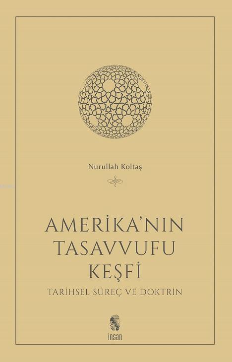 Amerika'nın Tasavvufu Keşfi; Tarihsel Süreç ve Doktrin