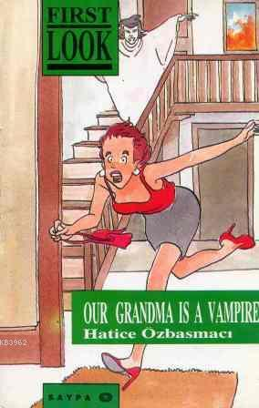 The First Look Series Our Grandma is A Vampire