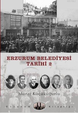 Erzurum Belediyesi Tarihi 2