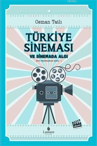 Türkiye Sineması ve Sinemada Algı