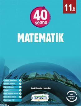 11. Sınıf 40 Seansta Kolay Matematik İleri Düzey