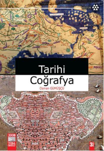 Tarihi Coğrafya; Kavramlar, Tarihçe, Kaynaklar, Mekan, Metod