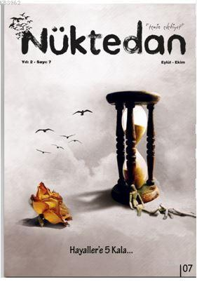 Nüktedan Dergisi Yıl: 2 Sayı: 7 Eylül - Ekim 2018