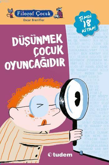 Filozof Çocuk Serisi 18 Kitap; Düşünmek Çocuk Oyuncağıdır