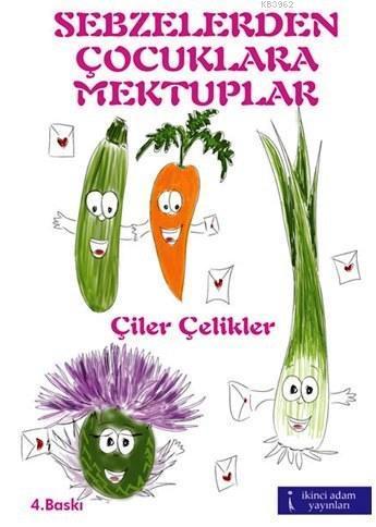 Sebzelerden Çocuklara Mektuplar