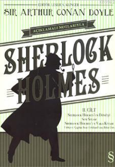 Sherlock Holmes 2. Cilt; Açıklamalı Notlarıyla