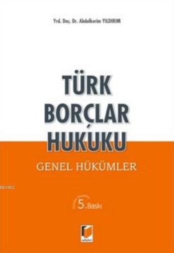 Türk Borçlar Hukuku; Genel Hükümler