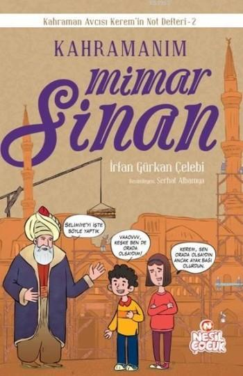 Kahramanım Mimar Sinan