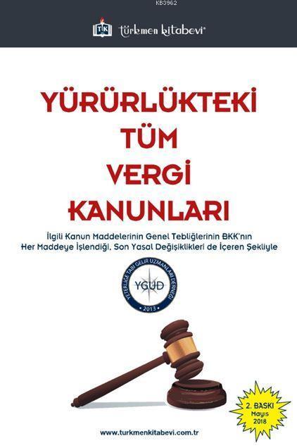 Yürürlükteki Tüm Vergi Kanunları