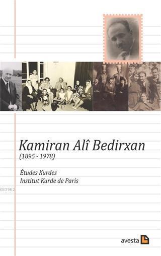 Kamiran Ali Bedirxan (1895 - 1978)