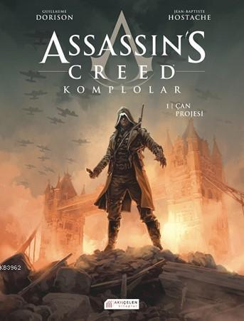 Assassin's Creed Komplolar - 1. Cilt; Çan Projesi
