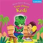Yeşile Dönen Kedi; Duygu Eğitim Kitapları - Kıskançlık