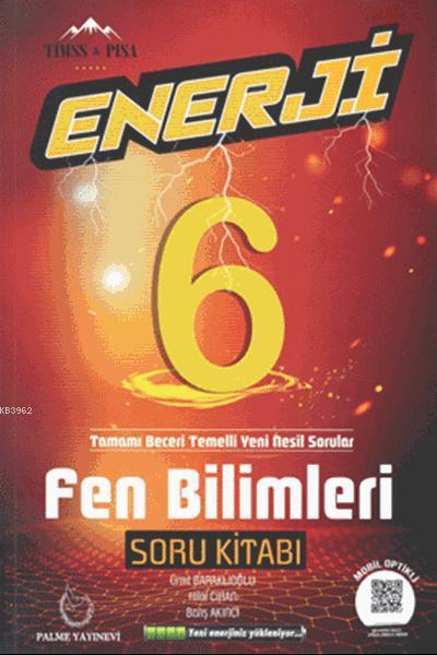 6.Sınıf Enerji Fen Bilimleri Soru Kitabı; Tamamı Beceri Temelli Yeni Nesil Sorular