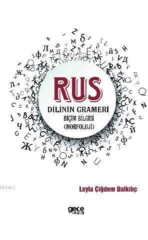 Rus Dilinin Grameri; Biçim Bilgisi (Morfoloji)
