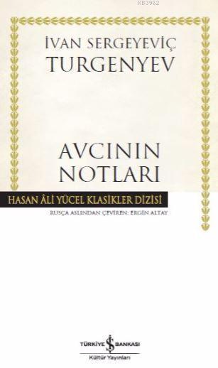Avcının Notları; Hasan Ali Yücel Klasikler Dizisi