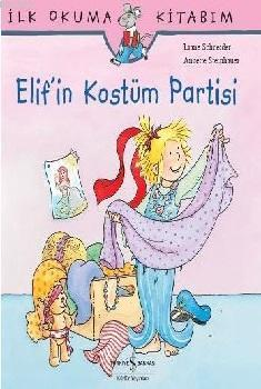Elif'in Kostüm Partisi; İlk Okuma Kitabım