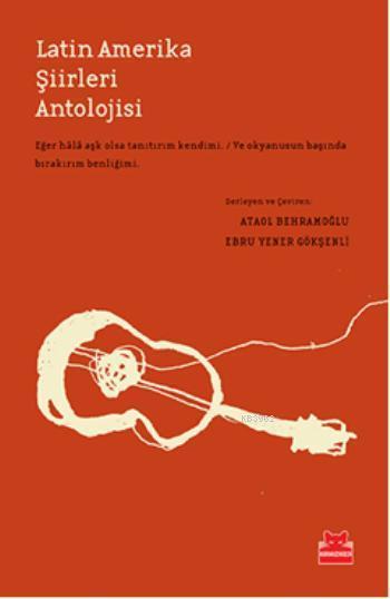 Latin Amerika Şiirleri Antolojisi