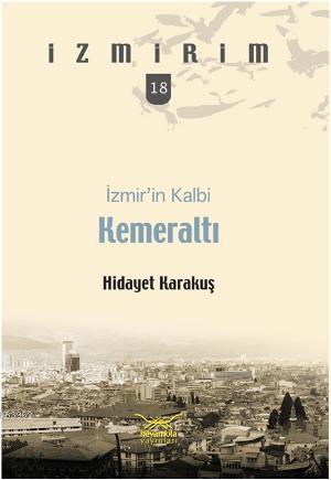 İzmirin Kalbi Kemeraltı