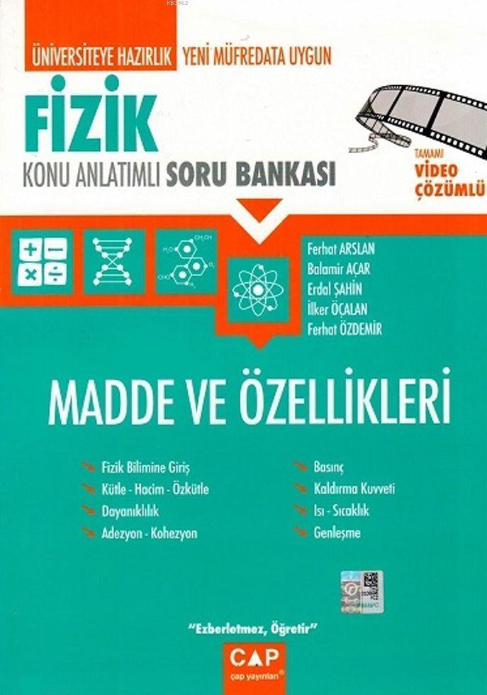 Çap Yayınları Üniversiteye Hazırlık Fizik Madde ve Özellikleri Konu Anlatımlı Soru Bankası Video Çözümlü Çap