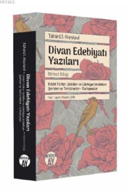 Tâhirü'l-Mevlevî; Divan Edebiyatı Yazıları