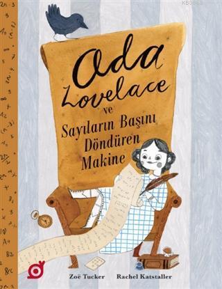 Ada Lovelace Ve Sayıların Başını Döndüren Makine