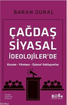 Çağdaş Siyasal İdeolojiler'de; Kuram - Yöntem - Güncel Yaklaşımlar