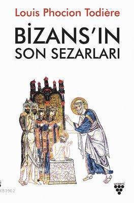 Bizans'ın Son Sezarları