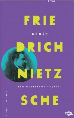 Kâhin / Bir Nietzsche Seçkisi