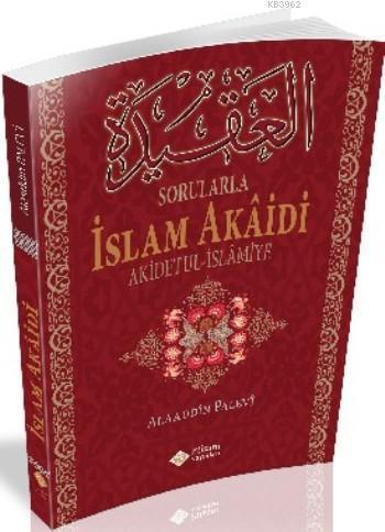 Sorularla İslam Akâidi