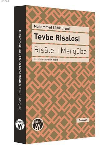 Tevbe Risalesi - Risâle-i Mergûbe